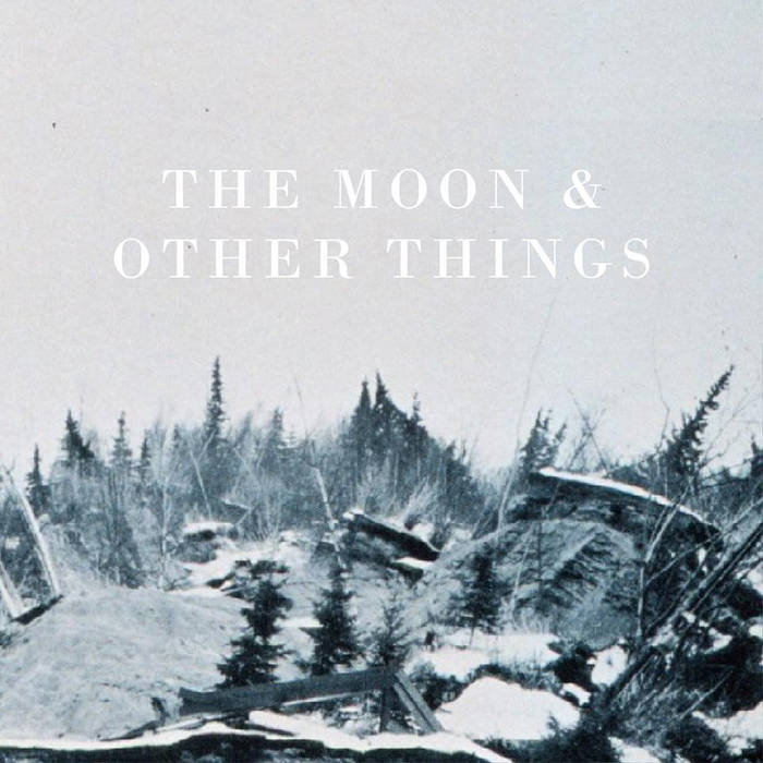 The Moon & Other Things cover art