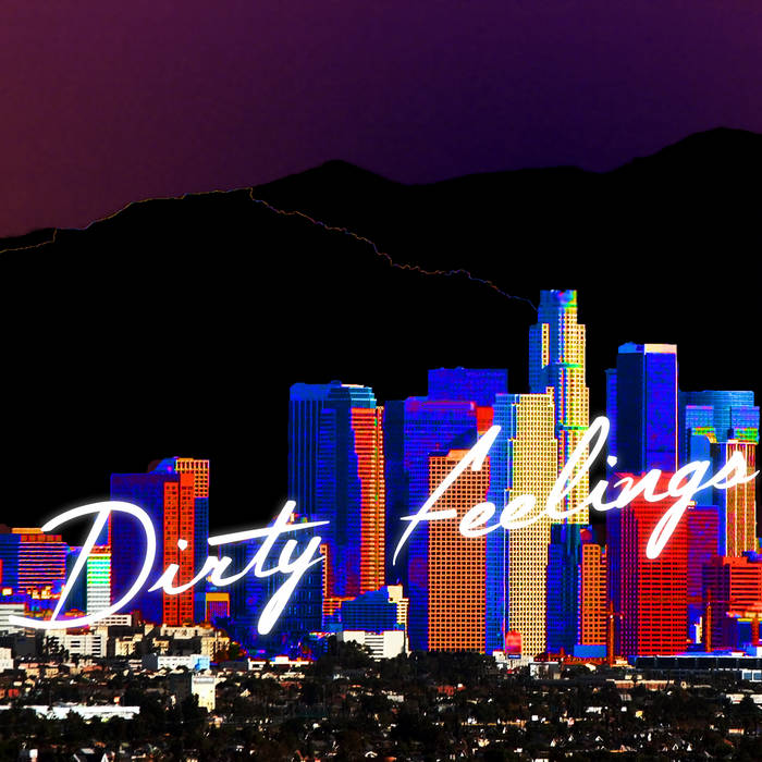 Dirty Feelings cover art