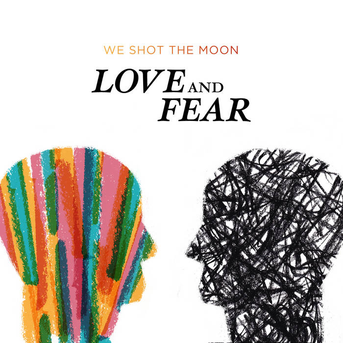 """""""Love And Fear"""": Physical + Digital $7 cover art"""