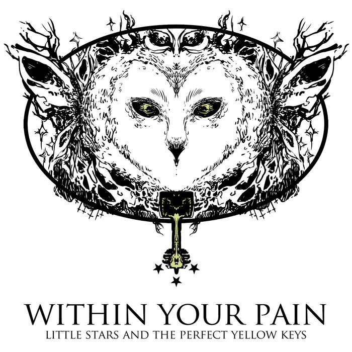 "WITHIN YOUR PAIN ""Little Stars And The Perfect Yellow Keys"" cover art"