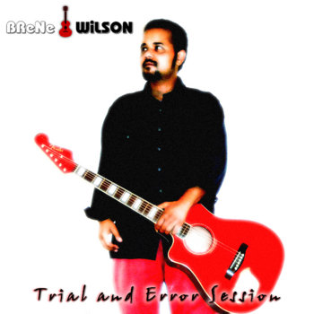 Trial and Error Session by Brene Wilson