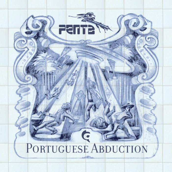 Penta - Portuguese Abduction LP cover art