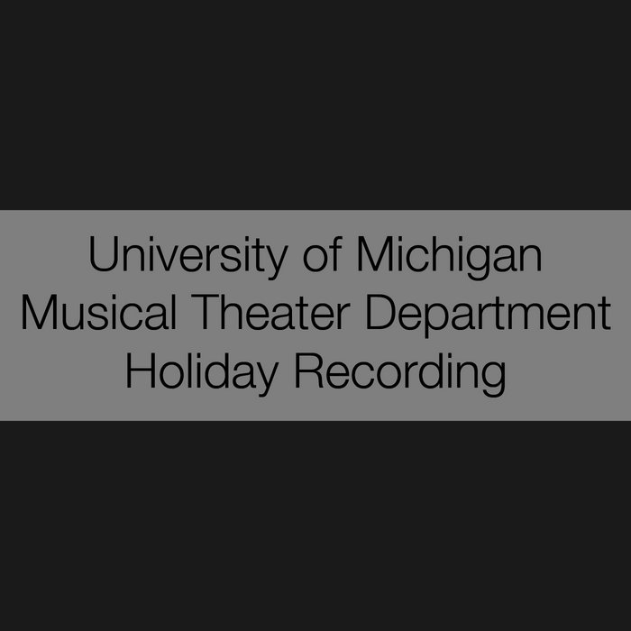 UMICH Musical Theater Holiday cover art