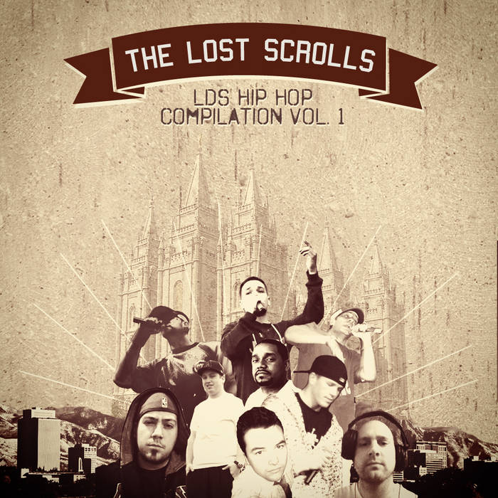 The Lost Scrolls: LDS Hip Hop Compilation Vol. 1 cover art