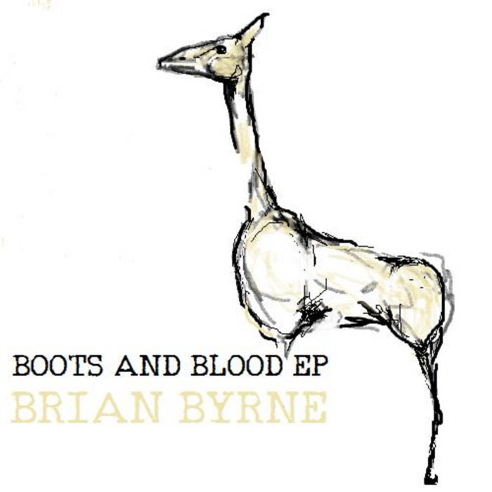 Brian Byrne - Boots and Blood EP (BTR024) cover art