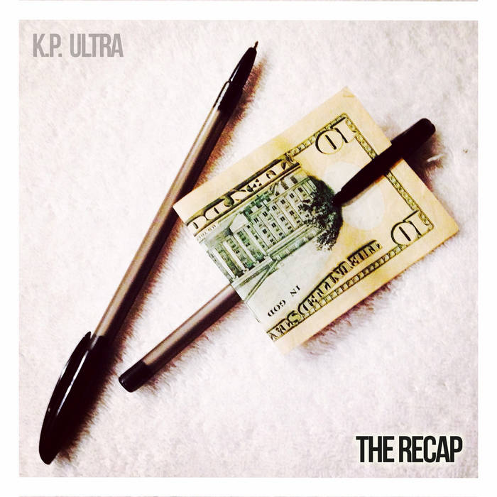 The Recap - KP ULTRA cover art
