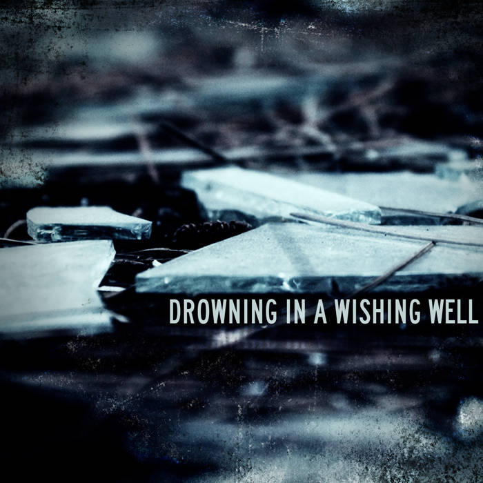 Drowning In A Wishing Well cover art