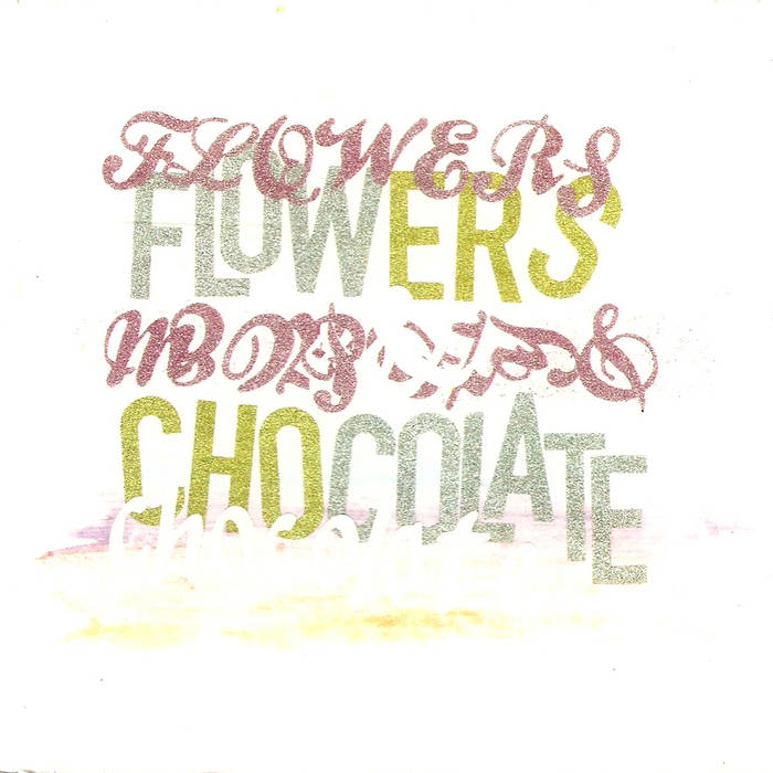 Flowers & Chocolate cover art