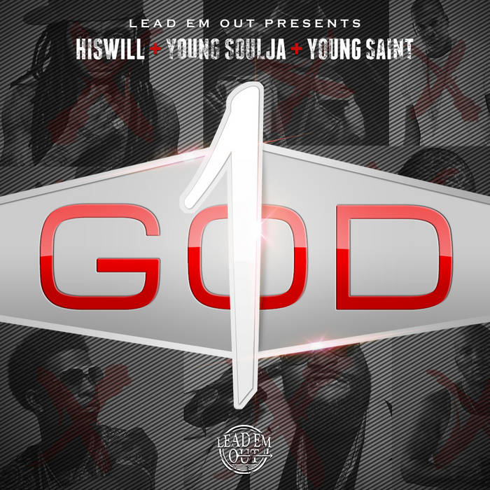 """""""One God""""(HISwill, Young Soulja & Young Saint) cover art"""
