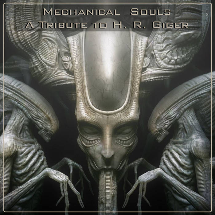 MECHANICAL SOULS - A Tribute To H. R. GIGER cover art