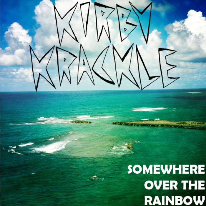 Somewhere Over The Rainbow cover art