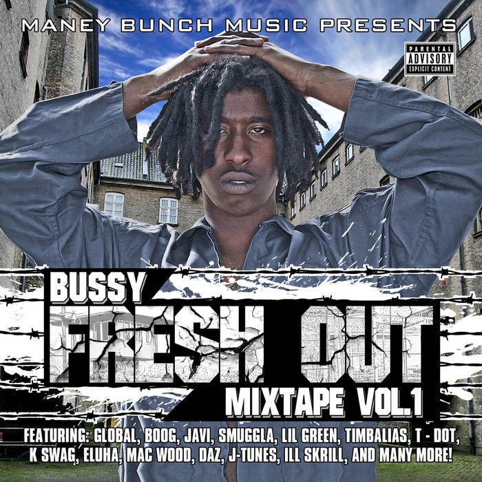 Bussy - Fresh Out Mixtape (Vol. 1) cover art