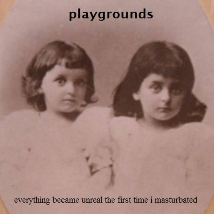 Everything Became Unreal the First Time I Masturbated cover art