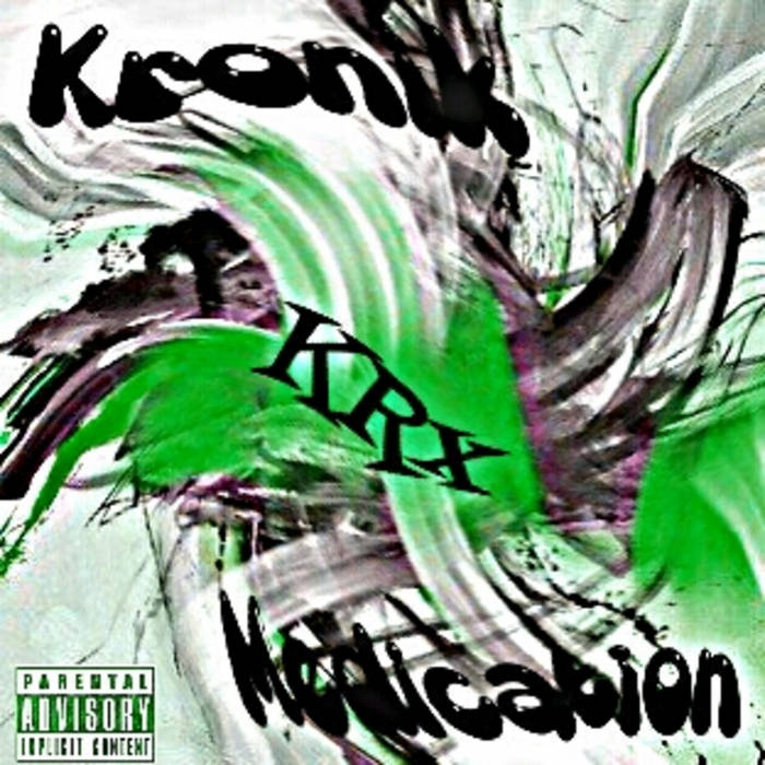 Kronik Medication cover art
