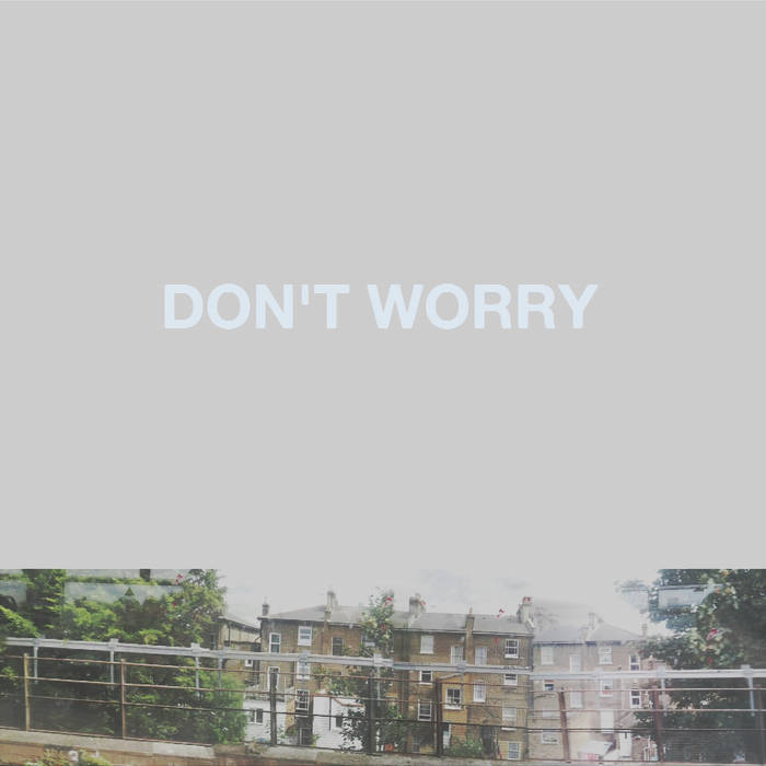 Don't Worry cover art
