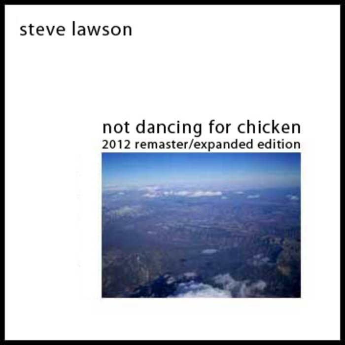 Not Dancing For Chicken (2012 Remaster) cover art