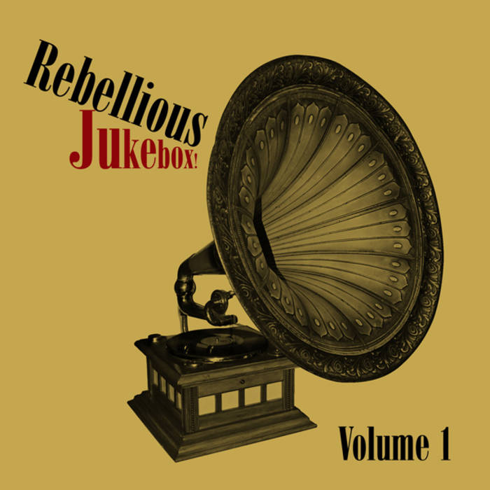 Rebellious Jukebox Volume 1 cover art