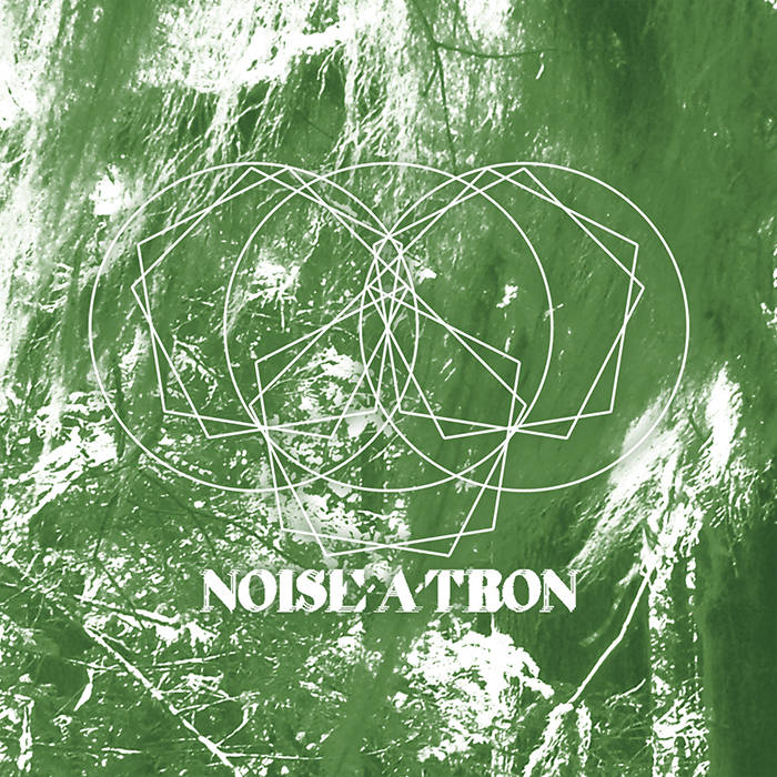Noise-A-Tron cover art