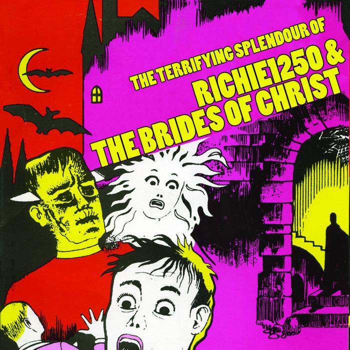 The Terrifying Splendour Of Richie1250 & The Brides Of Christ cover art