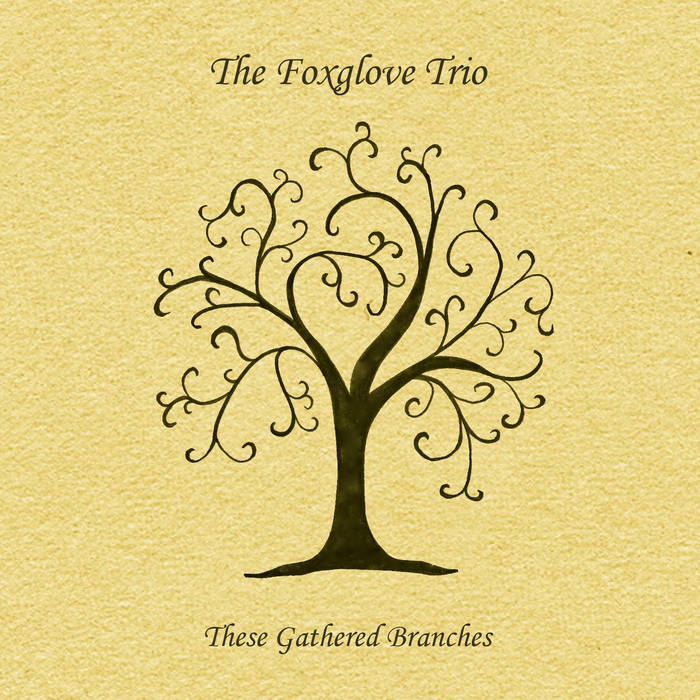 These Gathered Branches cover art