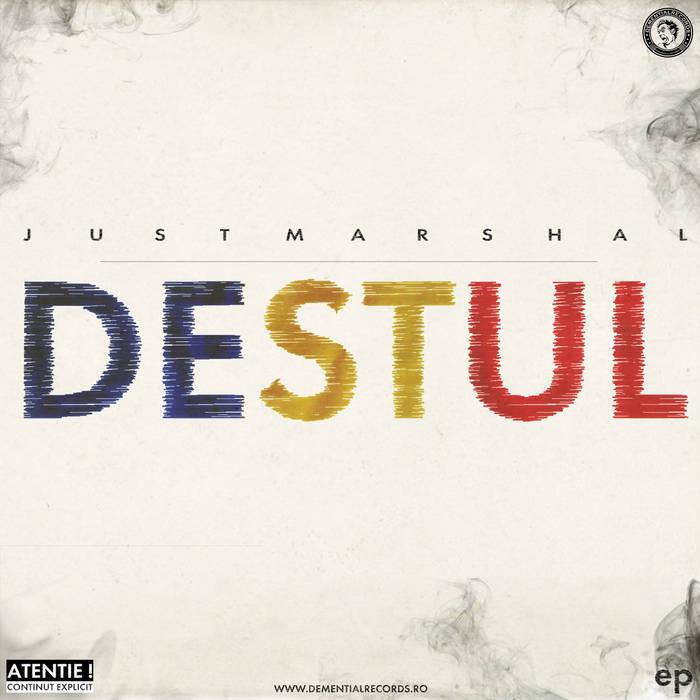 JustMarshal - DESTUL (EP 2015) cover art