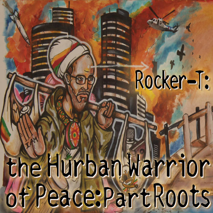 The Hurban Warrior of Peace: Part Roots cover art