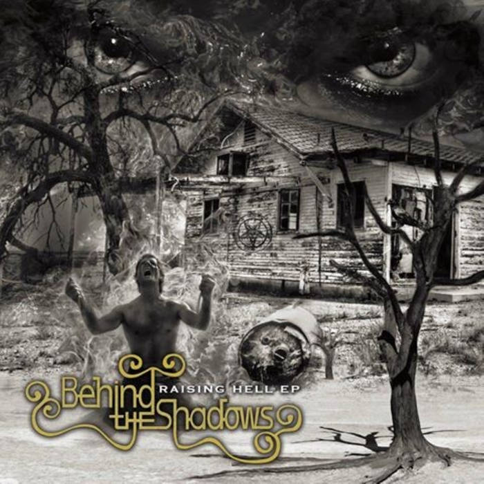 "Behind  The Shadows ""Raising Hell"" cover art"