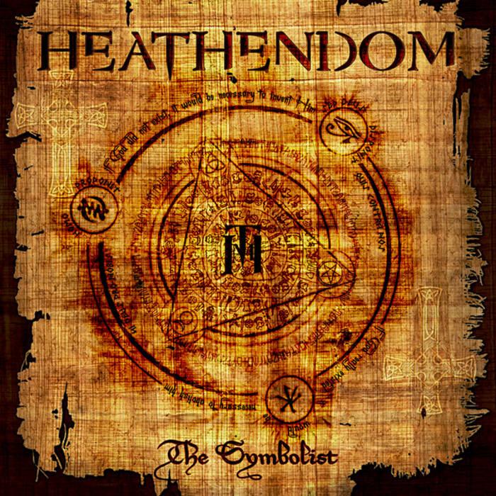 "HEATHENDOM ""The Symbolist"" cover art"