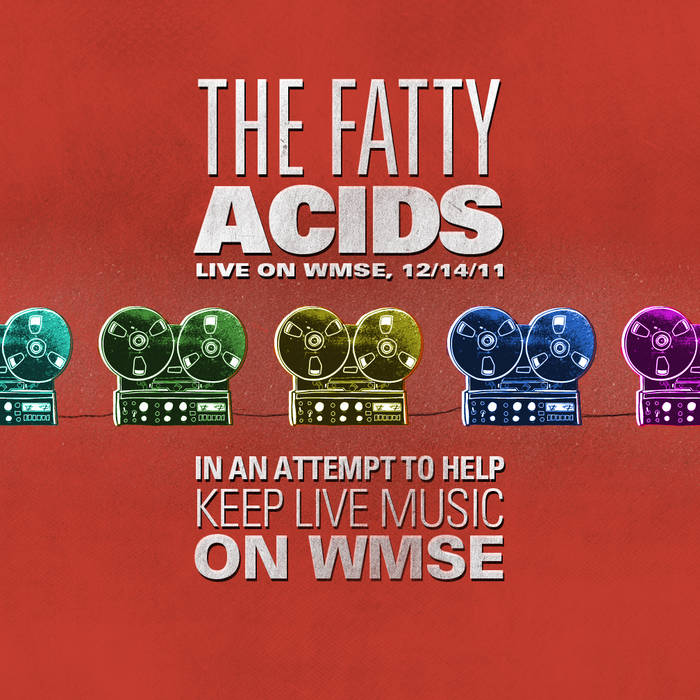 The Fatty Acids, Live on WMSE 12/14/11 cover art