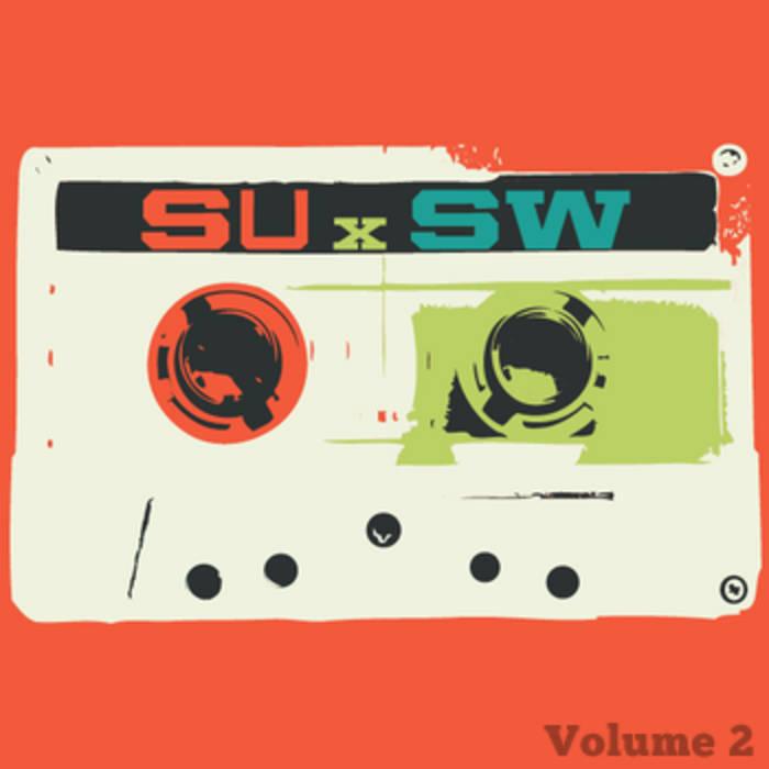 SUxSW: The Mixtape Volume 2 cover art