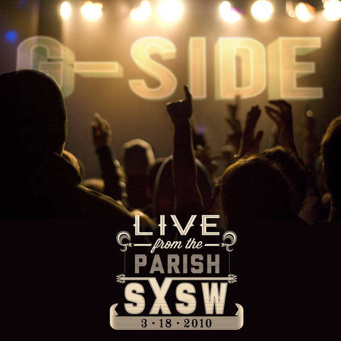 Live From The Parish (SXSW, 03/18/2010) cover art