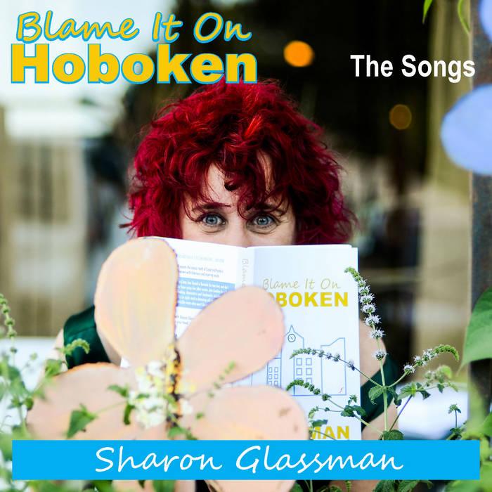 BLAME IT ON HOBOKEN: The Songs cover art