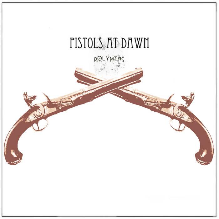 Pistols At Dawn [Maxi Single] cover art