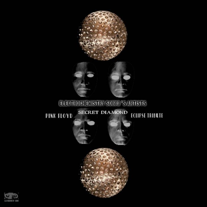 Secret Diamond  Pink Floyd Eclipse Tribute cover art