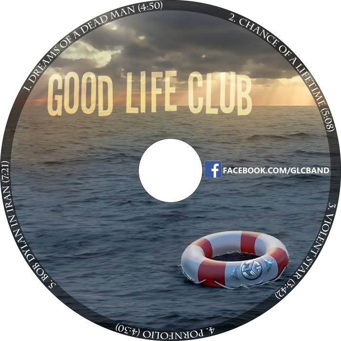 Good Life Club EP cover art