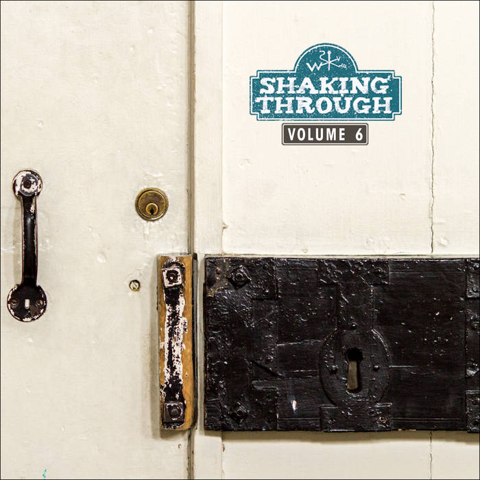 Shaking Through - Volume 6 cover art
