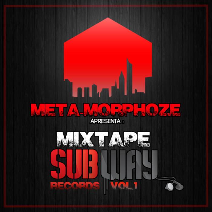 """Mixtape """"Subway Records Vol.1"""" cover art"""