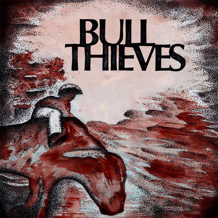 Bull Thieves cover art
