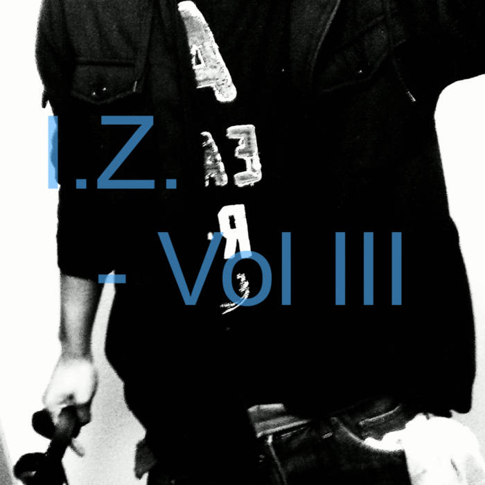 Calling Me I.Z. Vol III cover art
