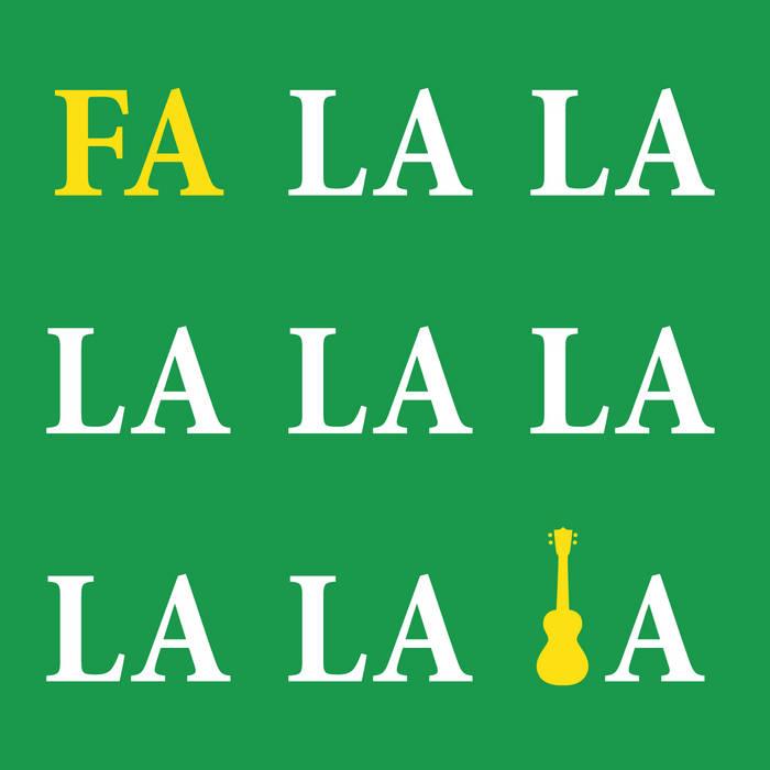 Fa La La La La La La La La (Ukulele Christmas) cover art