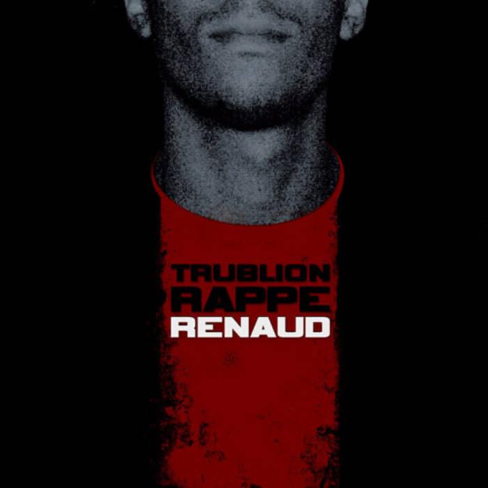 Trublion rappe Renaud cover art