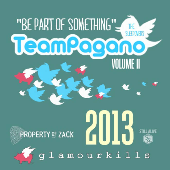 "Team Pagano ""Be Part of Something"" VOL. II cover art"