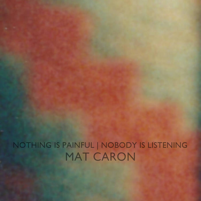 NOTHING IS PAINFUL | NOBODY IS LISTENING cover art