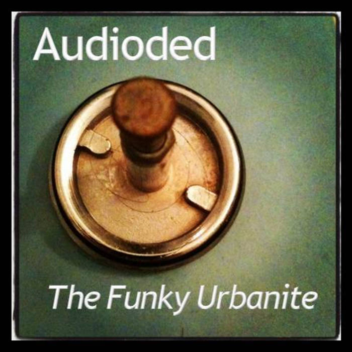 Audioded - The Funky Urbanite cover art