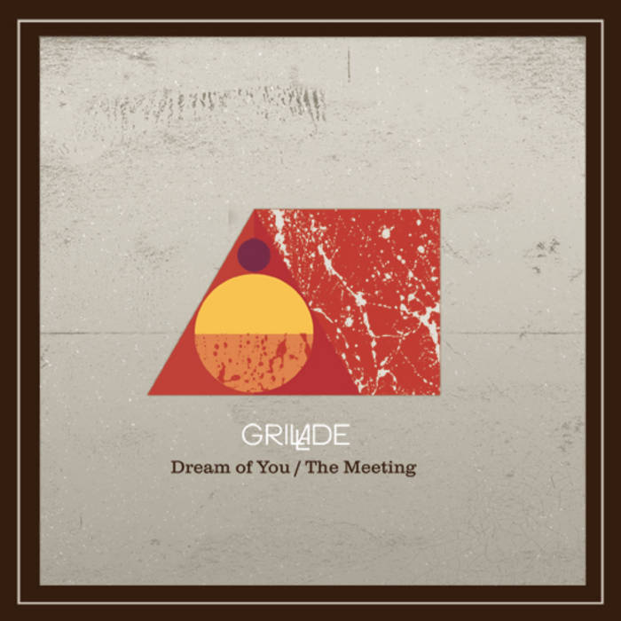 Dream Of You / The Meeting [Single] cover art