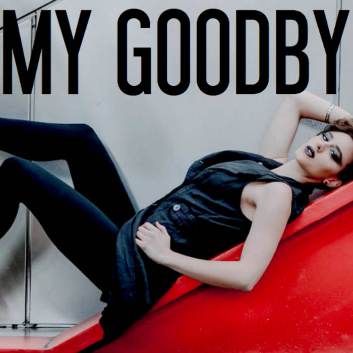 My Goodbye cover art