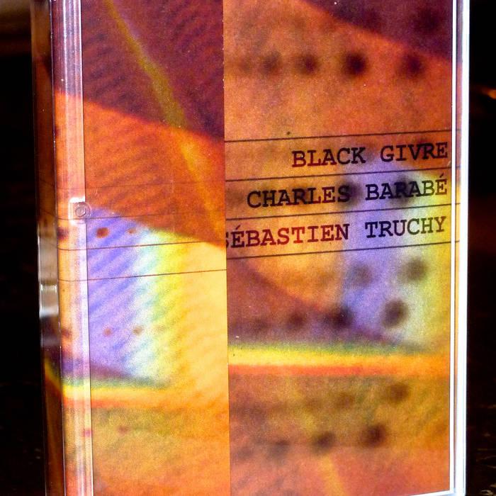 Tour Tape: Split Jean-Sébastien Truchy/ Charles Barabé/ Black Givre cover art