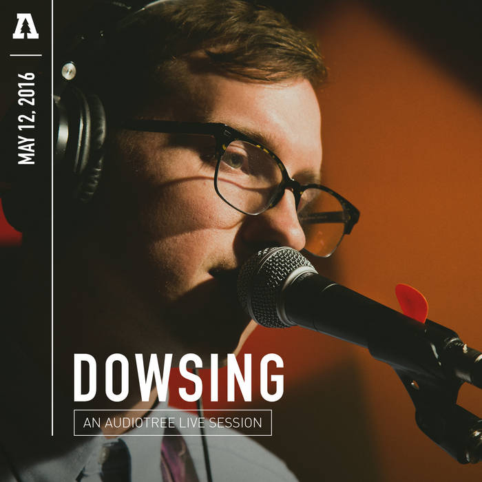 Dowsing - Audiotree Live cover art