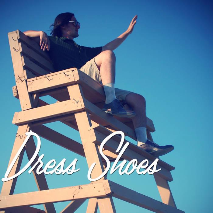 Dress Shoes cover art