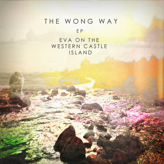 The Wong Way EP cover art
